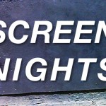 Screen Nights at #12 Rutland Place